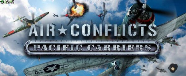 Air Conflicts Pacific Carriers Free Download