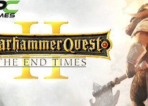 WARHAMMER QUEST 2 THE END TIMES download