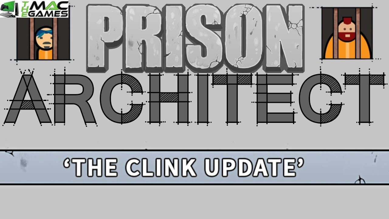 Prison Architect clink free mac game