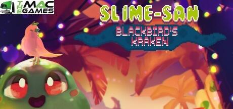 Slime-san Blackbirds Kraken free game