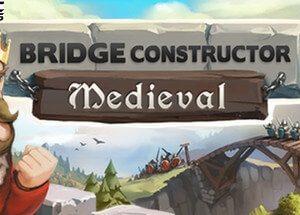 Bridge Constructor Medieval download