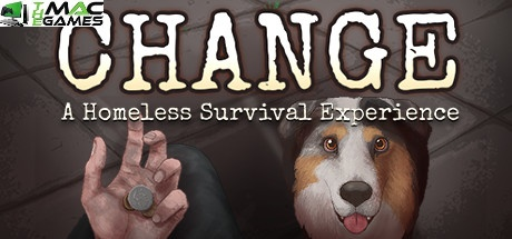 CHANGE A Homeless Survival Experience free
